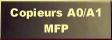 Copieurs A0A1 MFP